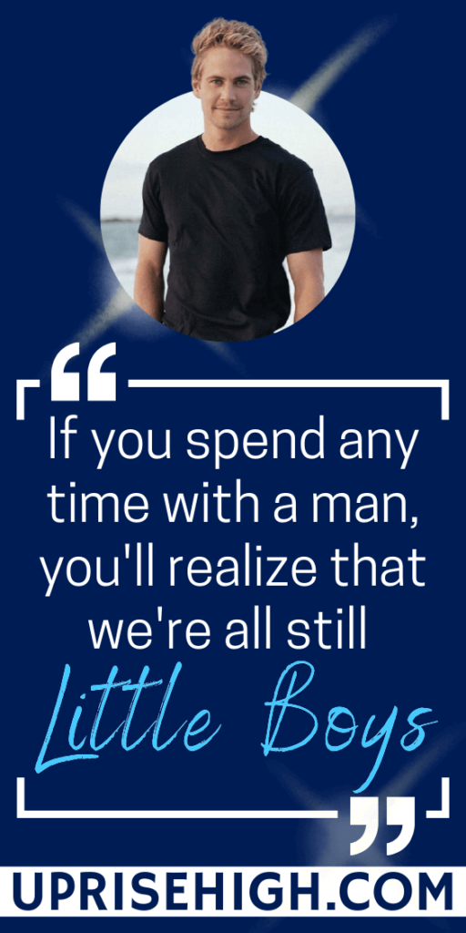 """Paul Walker Inspirational Quote 