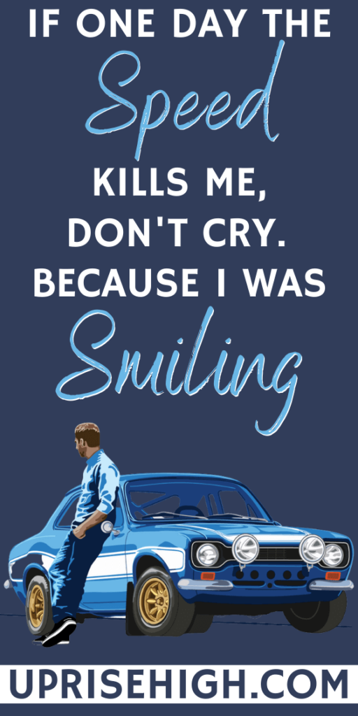 """Paul Walker Quote on Speed, Death 