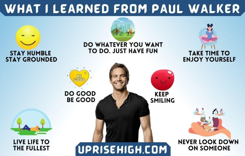 Lessons from Paul Walker