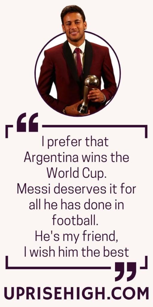 Neymar Quote on Messi